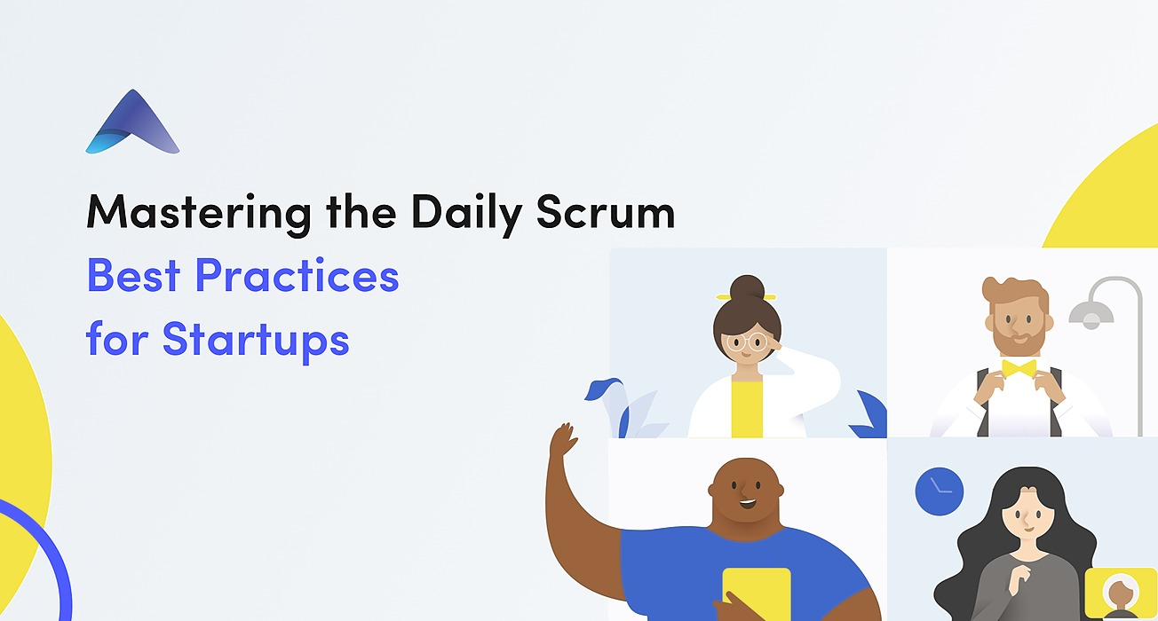 /mastering-the-daily-scrum-or-best-practices-for-startups-0m34301f feature image