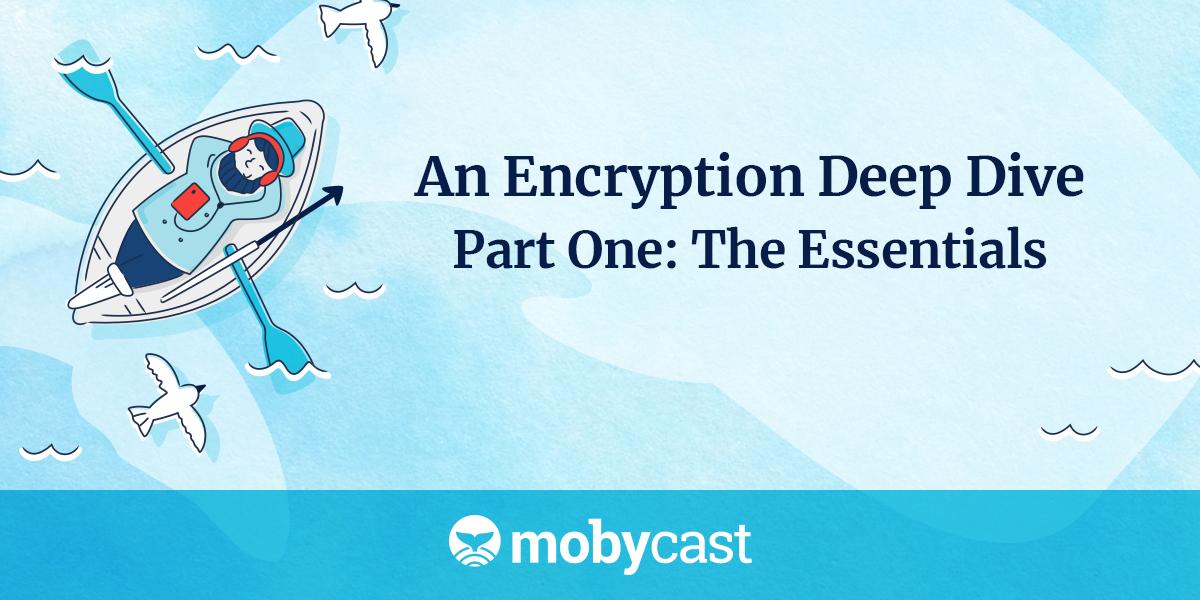 /an-encryption-deep-dive-part-one-m84q30cv feature image