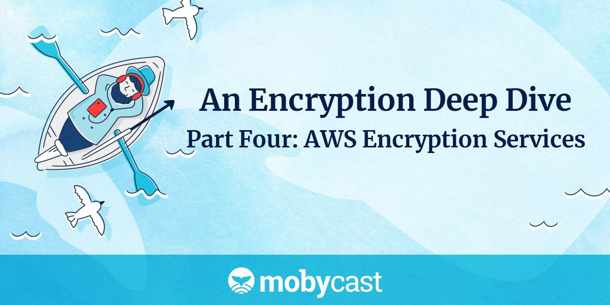 /an-encryption-deep-dive-part-four-x22j30tr feature image