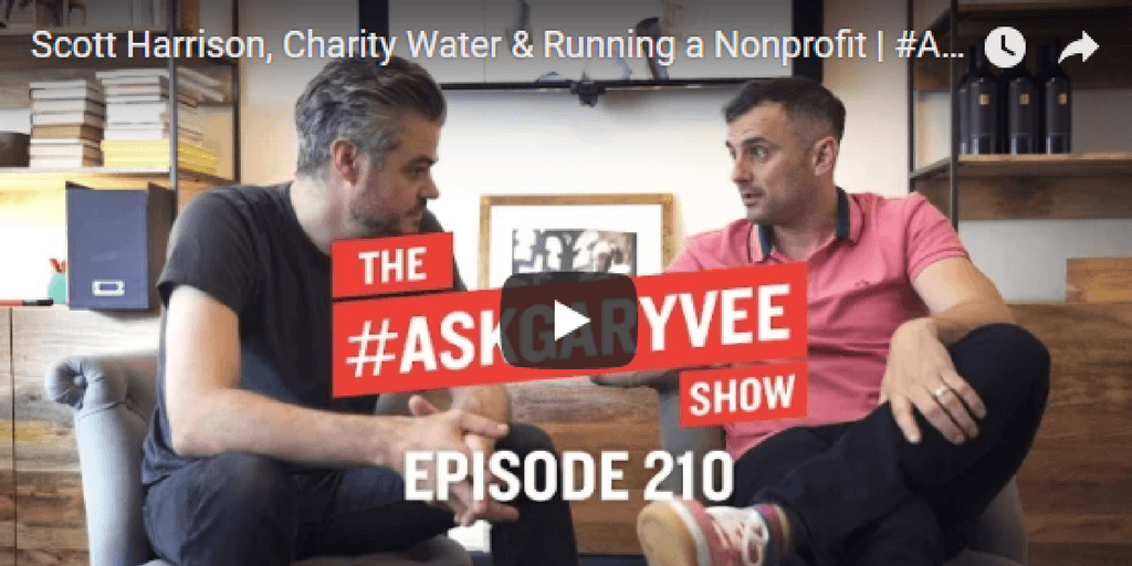 /running-a-nonprofit-gary-vee-interviews-scott-harrison-founder-and-ceo-of-charity-water-dq5h33tm feature image